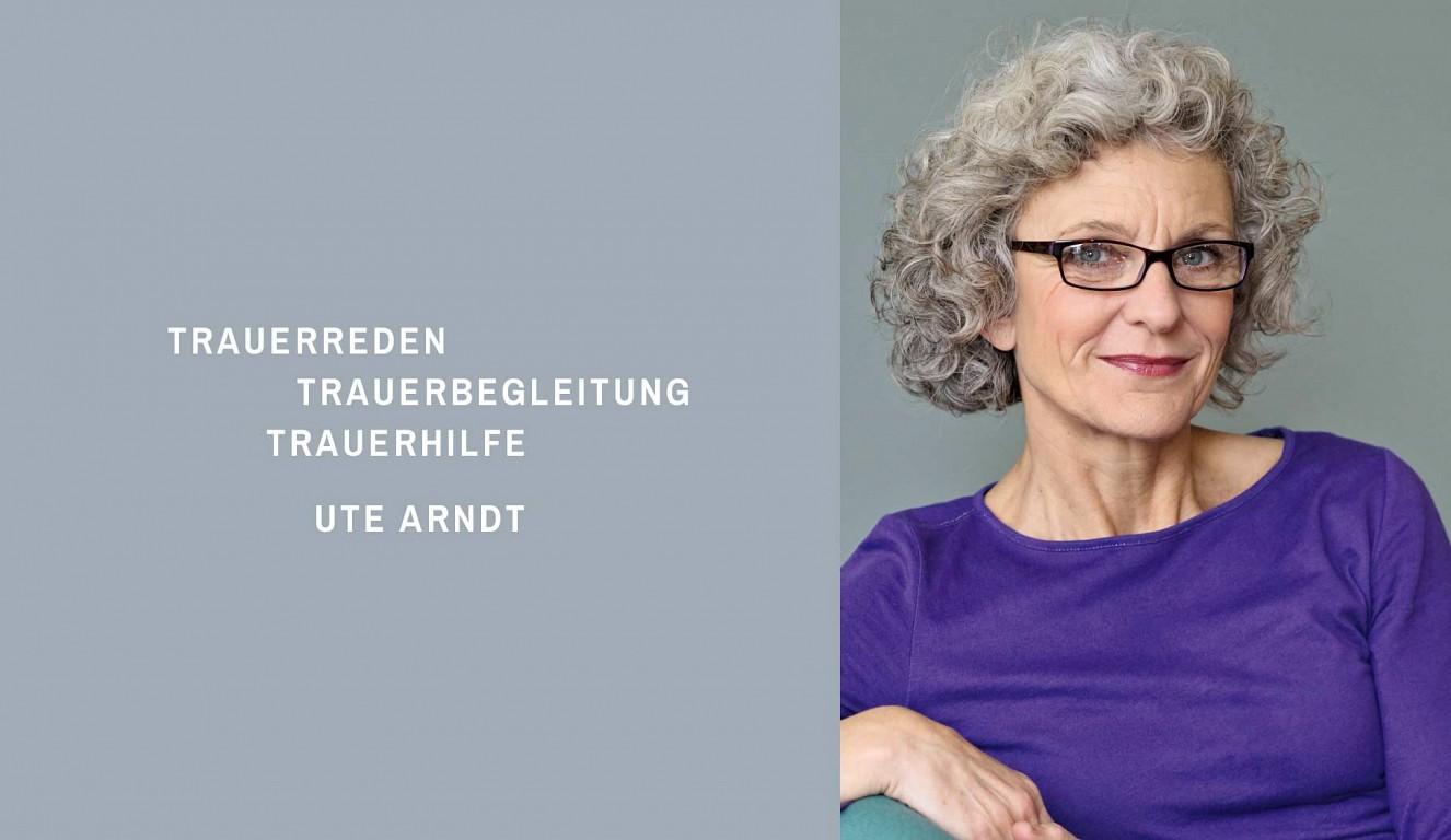 Trauerreden Trauerbegleitung Trauerhilfe Ute Arndt